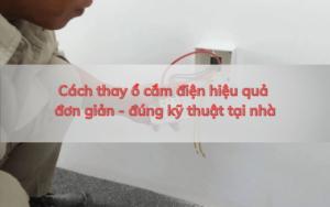 cách thay ổ cắm điện hiệu quả